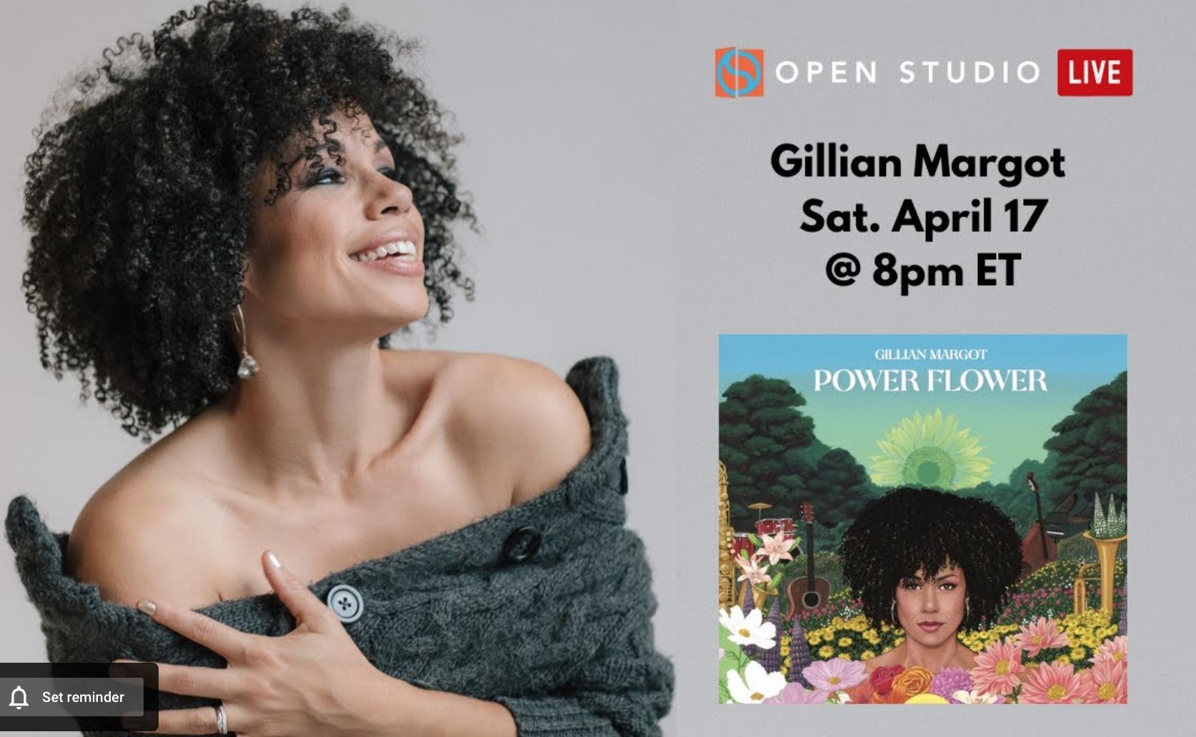 Gillian Margot Virtual Concert On Open Studio Live!