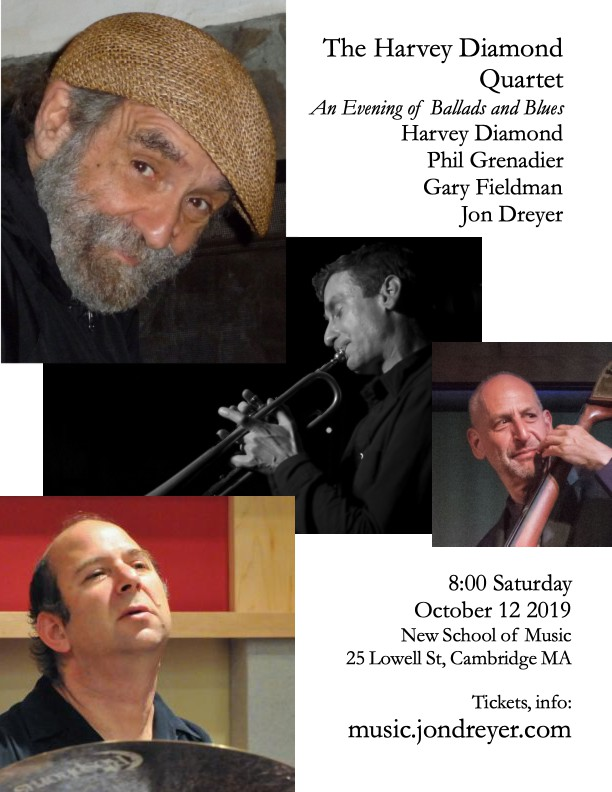 Harvey Diamond Quartet: An Evening of Ballads and Blues with Phil Grenadier, Jon Dreyer, Gary Fieldman
