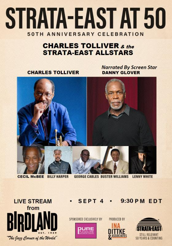Legendary Strata-East Label Celebrates 50 Years - Led By Charles Tolliver With Narrator Danny Glover On August 31st-September 4th At Birdland