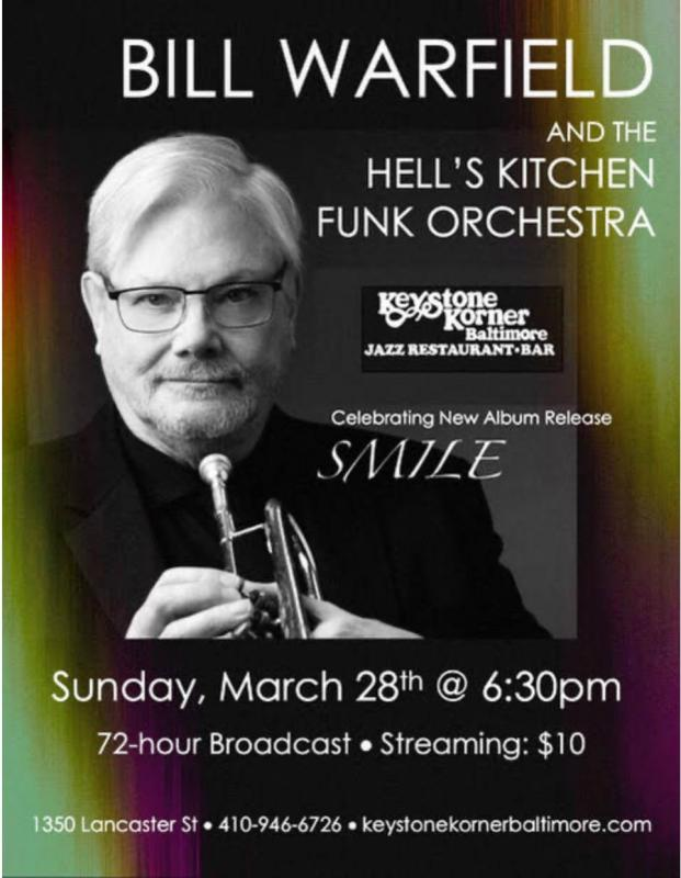 Bill Warfield And The Hell's Kitchen Funk Orchestra At The Keystone Korner Baltimore On March 28!