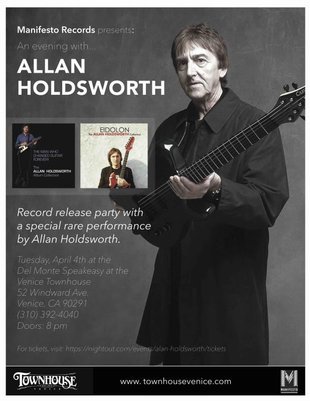 Allan Holdsworth's Re-Issues Release Party April 4 In Venice, CA