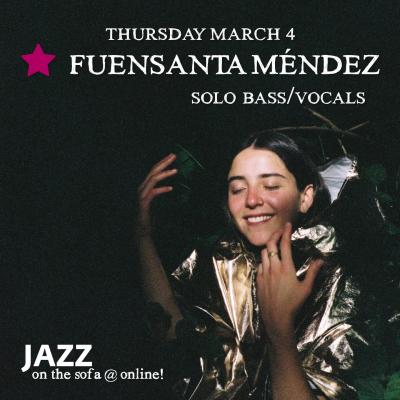 Fuensanta Mendez  at Jazz On The Sofa at Jazz On The Sofa