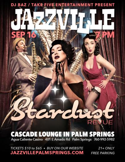Stardust Revue at Jazzville At Agua Caliente Casino