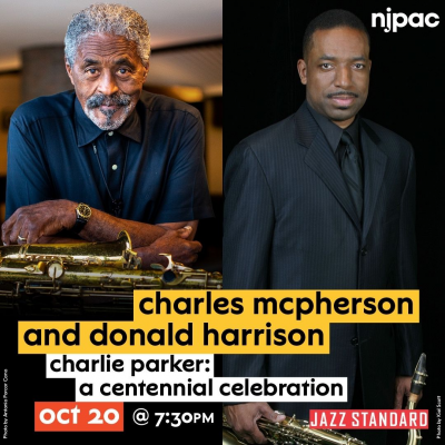 Alto Madness: Charlie Parker Centennial With Charles Mcpherson And Donald Harrison at Jazz Standard