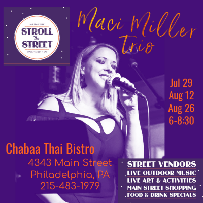 Maci Miller Trio  at Manayunk Stroll The Streets Pop Up Series at Chabaa Thai Bistro