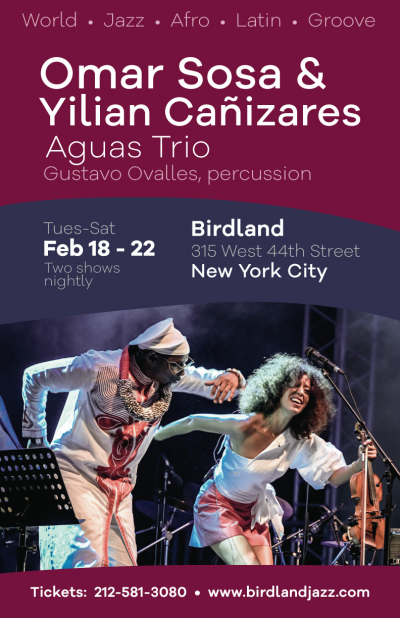 Omar Sosa & Yilian Cañizares Aguas Trio, Featuring Gustavo Ovalles, Percussion at Birdland