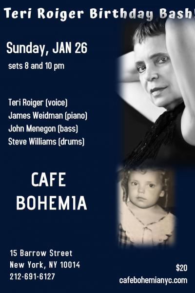 Teri Roiger Birthday Bash!  at Cafe Bohemia