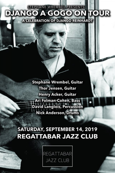 Stephane Wrembel Presents Django A Gogo On Tour at Regattabar