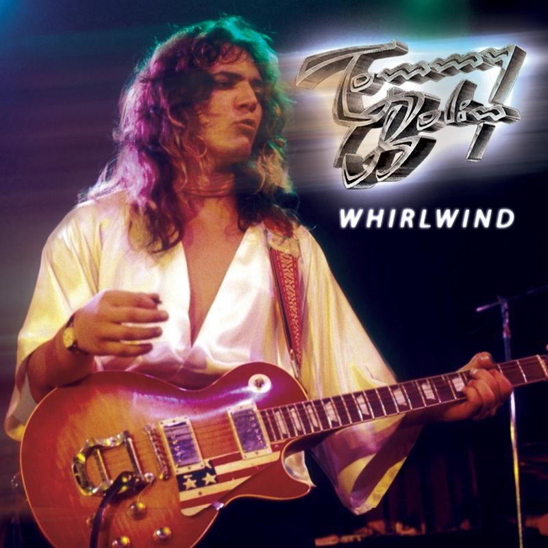 Unreleased Rare Recordings Of Guitar Legend Tommy Bolin To Be Released On New Compilation - Whirlwind
