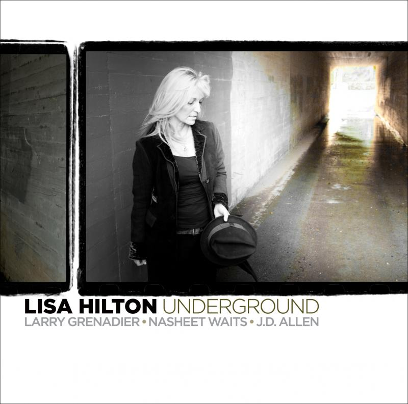 "Pianist/Composer Lisa Hilton releases ""Underground"" on April 25, 2011"