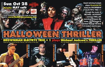 BROWNMAN'S Halloween Thriller (toronto) - Michael Jackson As Electric-jazz at May Cafe
