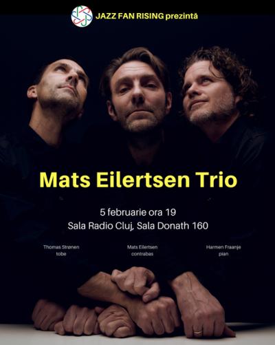 Mats Eilertsen Trio La Jazz Fan Rising Cluj at Sala Radio Cluj
