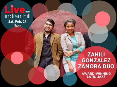 Live From Indian Hill: Zahili Gonzalez Zamora Duo at Blackman Hall, Indian Hill Music