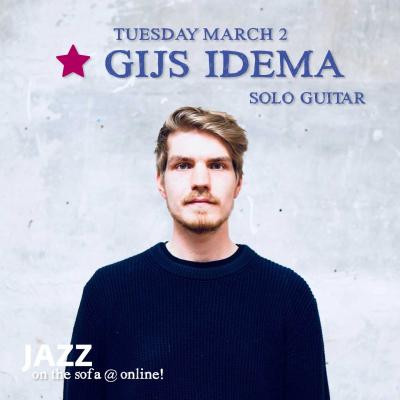 Gijs Idema Solo at Jazz On The Sofa at Jazz On The Sofa