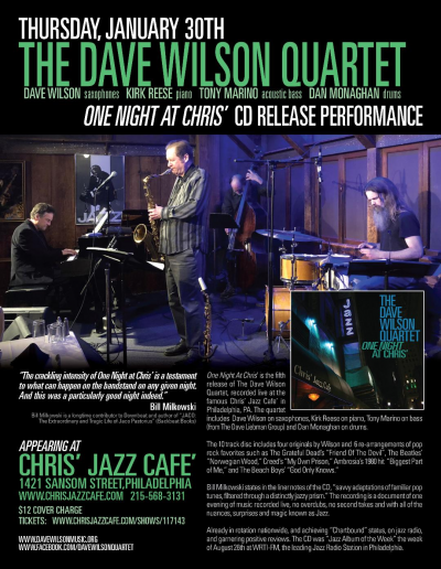 Dave Wilson Quartet CD Release ~ One Night At Chris' at Chris' Jazz Cafe