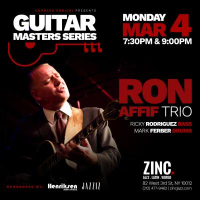 Guitar Masters Series: Ron Affif Trio at Zinc Bar