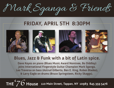 Mark Sganga's Blues, Jazz & Funk At The '76! at The Old 76 House