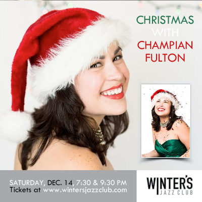 Champian Fulton - Christmas With Champian! at Winter's Jazz Club