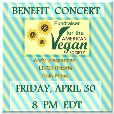 Benefit Concert for the American Vegan Society: Andy Wasserman, Solo Piano at Transmedia Sound & Music