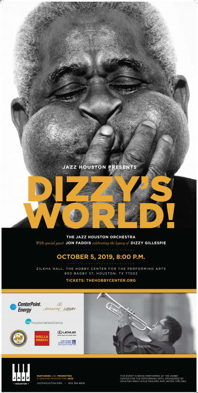 The Jazz Houston Orchestra Presents Dizzy's World at Zilkha Hall, The Hobby Center