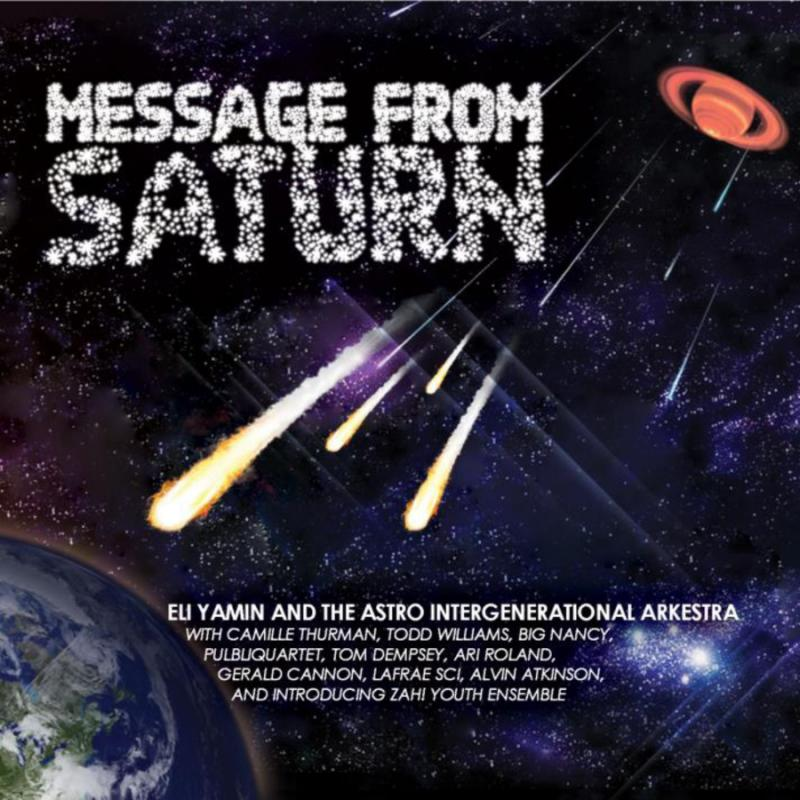 "Eli Yamin And The Astro-Intergenerational Arkestra At Dizzy's Club Coca-Cola January 17, 2017 - ""Message From Saturn"""
