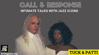 Living Jazz Presents Call & Response With Tuck & Patti at Living Jazz