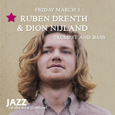 Ruben Drenth & Dion Nijland at Jazz On The Sofa at Jazz On The Sofa
