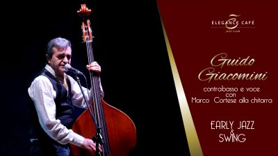 Guido Giacomini - Early Jazz & Swing at Elegance Cafè Jazz Club