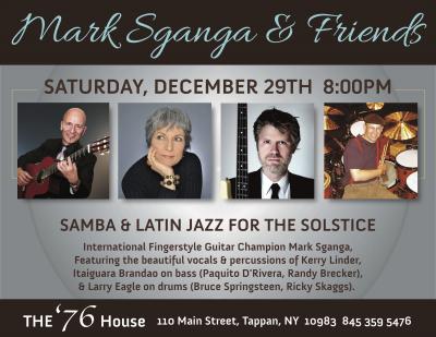 Mark Sganga: Samba & Latin Jazz For The Solstice! at 76 House