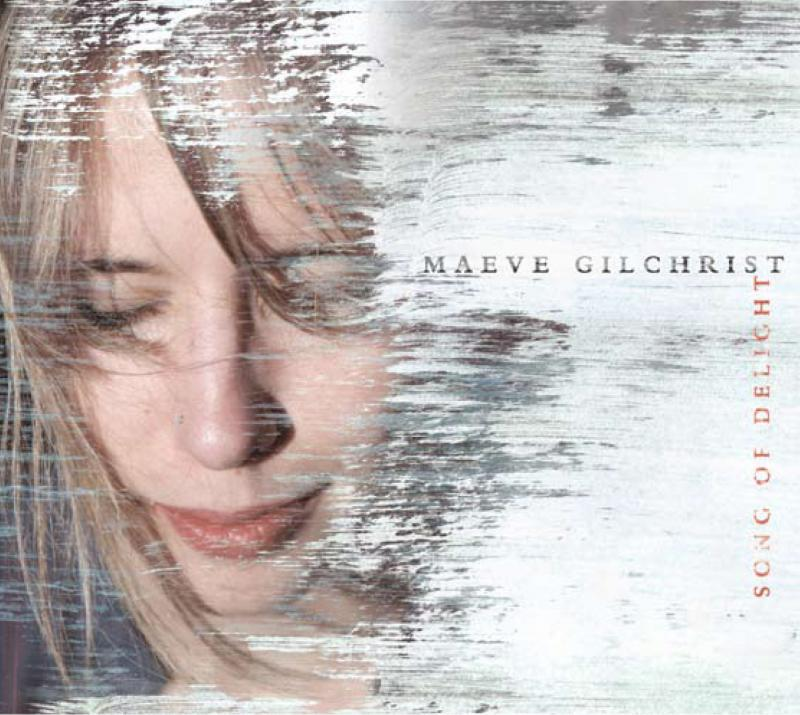 Song of Delight, Maeve Gilchrist's Adventure Music America Debut, To Be Released on May 17