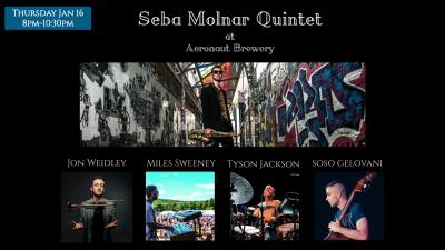 Seba Molnar Quintet at Aeronaut Brewery