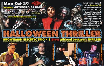 BROWNMAN'S Halloween Thriller (hamilton) - Michael Jackson As Electric-jazz at Artword Artbar