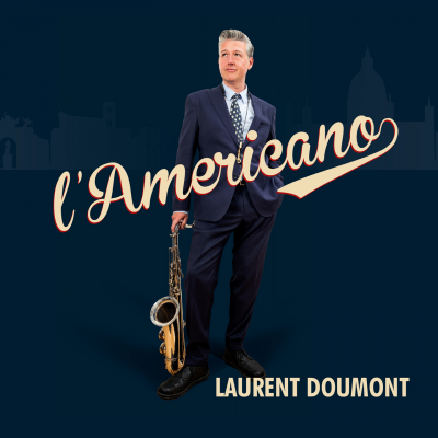 Laurent Doumont - L'americano  at The Music Village