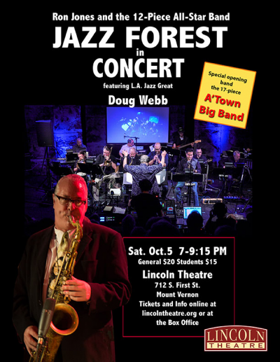 Ron Jones And Jazz Forest In Concert With Special Guest Artist Doug Webb at Lincoln Theatre