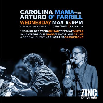 Carolina Mamá Ft. Arturo O'farrill at Zinc Bar