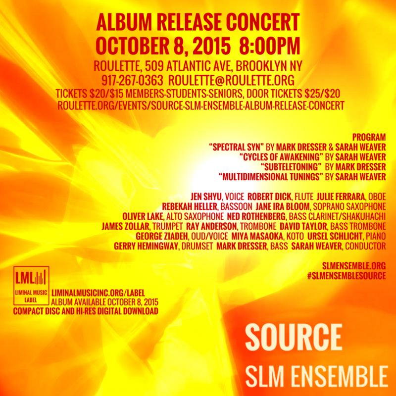 The SLM Ensemble Album Release Concert at Roulette on October 8th