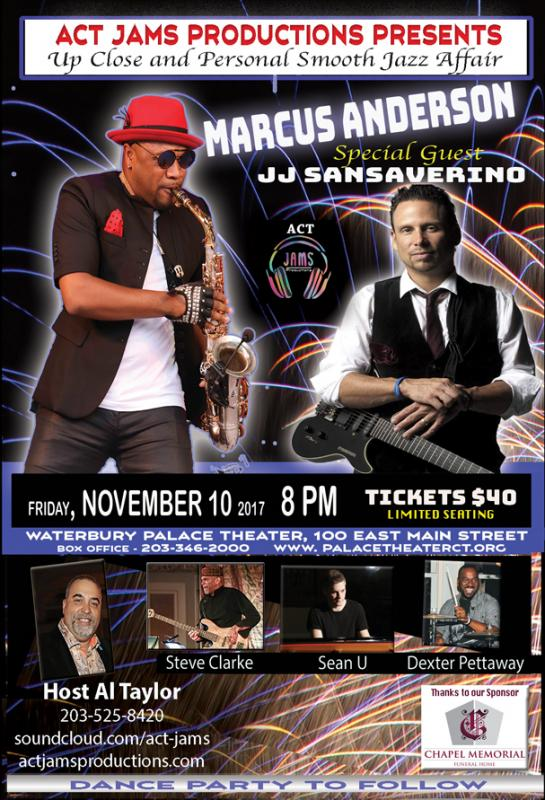 Marcus Anderson And Special Guest JJ Sansaverino Up Close And Personal Smooth Jazz Affair