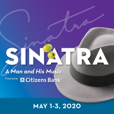Philly POPS Presents Sinatra: A Man And His Music at Kimmel Center for the Performing Arts