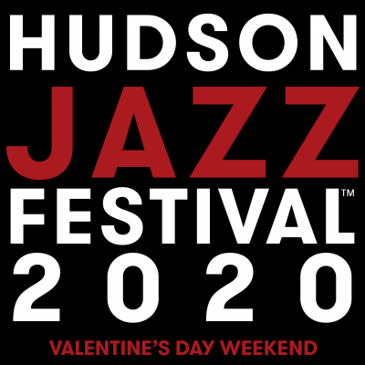 The Hudson Jazz Festival  at Hudson Jazz Festival at Hudson Hall At The Historic Hudson Opera House