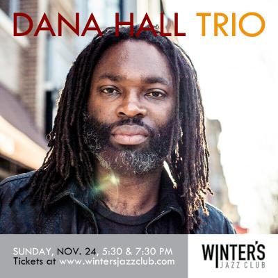 Dana Hall Trio at Winter's Jazz Club