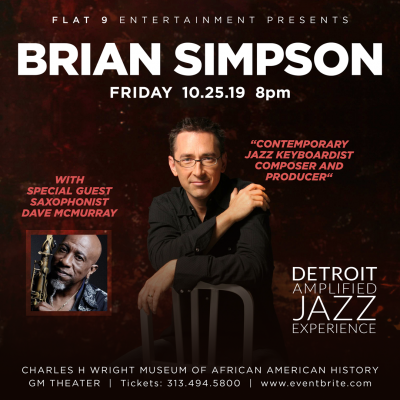 Detroit Amplified Jazz Experience - Brian Simpson at Charles H. Wright Museum of African American History