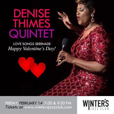 Denise Thimes Quintet - Valentine's Day Special  at Winter's Jazz Club