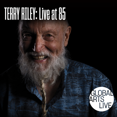 Terry Riley With Gyan Riley: Live At 85! At Sanders Theatre at Sanders Theatre