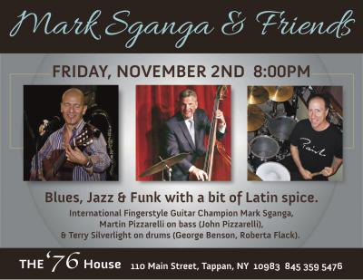 Mark Sganga Bossa Nova, Blues & Beyond! at The Old 76 House