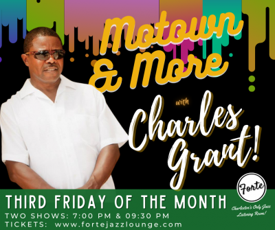 Motown & More With Charles Grant at Forte Jazz Lounge