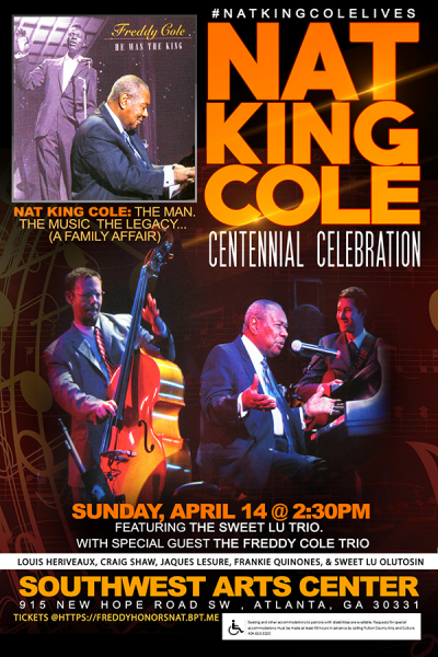 Nat King Cole Centennial Celebration - Featuring The Freddy Cole Trio  at Southwest Arts Center