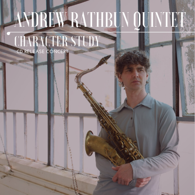 Andrew Rathbun Quintet - Cd Release Event at Fulton Street Collective