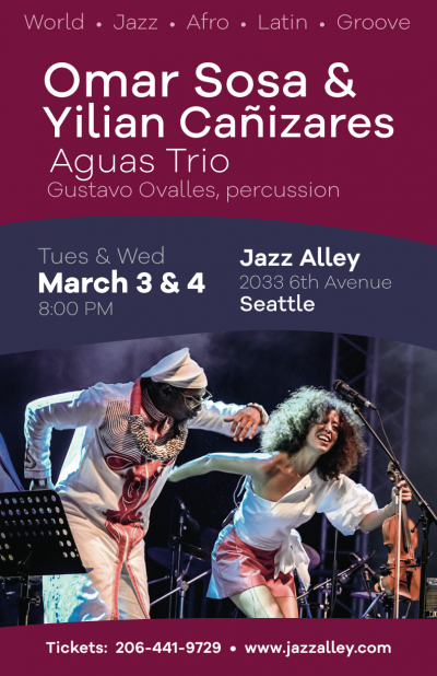 Omar Sosa & Yilian Cañizares Aguas Trio, Featuring Gustavo Ovalles, Percussion at Jazz Alley