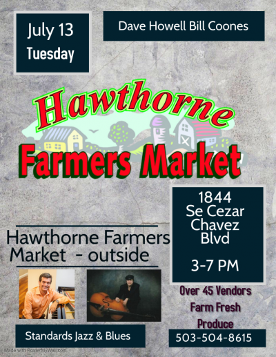 Bill Coones Dave Howell Hawthorne Farmers Market  at Hawthorne Farmers Market
