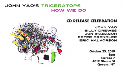 John Yao's Triceratops Cd Release Celebration at Terraza 7 Live Music